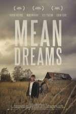 Mean Dreams 123movies