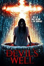 The Devil\'s Well 123movies