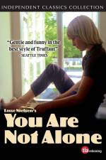 You Are Not Alone 123movies