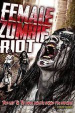Female Zombie Riot 123movies