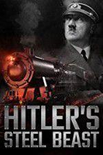 Le train d\'Hitler: b�te d\'acier 123movies