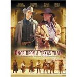 Wite Once Upon a Texas Train 123movies