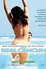 鑑賞 The Real Cancun 123movies