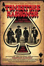 Tombstone-Rashomon 123movies