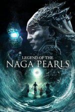 Legend of the Naga Pearls 123moviess.online