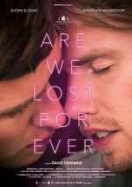 鑑賞 Are We Lost Forever 123movies