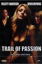 Trail of Passion 123movies