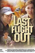 Last Flight Out 123movies