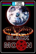 Beneath the Black Moon 123movies