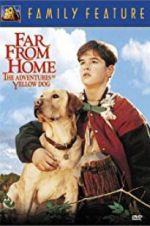 Far from Home: The Adventures of Yellow Dog 123movies