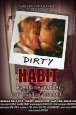 Dirty Habit 123movies