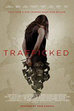 Trafficked 123movies