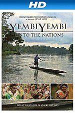 YembiYembi: Unto the Nations 123movies