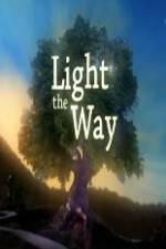 Watch Light the Way 123movies