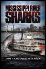 Mississippi River Sharks 123movies