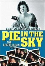 കാണുക Pie in the Sky: The Brigid Berlin Story 123movies