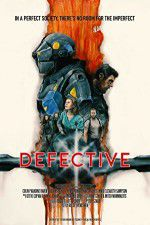 Defective 123movies