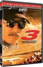Watch 3: The Dale Earnhardt Story Online 123movies
