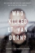 Shikoni Who Killed Lt. Van Dorn? 123movies