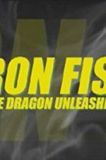 Iron Fist: The Dragon Unleashed (2008 123movies