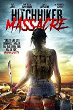 Hitchhiker Massacre 123movies