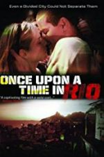 Once Upon a Time in Rio 123movies