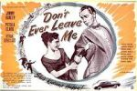 കാണുക Don\'t Ever Leave Me 123movies