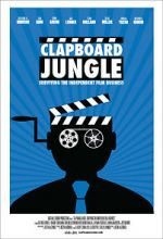 شاهد Clapboard Jungle: Surviving the Independent Film Business 123movies