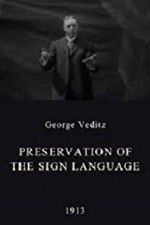 Preservation of the Sign Language 123movies