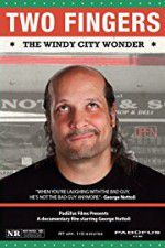 Two Fingers The Windy City Wonder 123movies.online