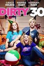 Dirty 30 123movies.online