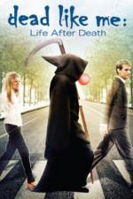 Dead Like Me: Life After Death 123movies