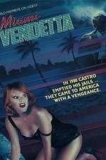 Miami Vendetta 123movies