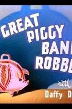 The Great Piggy Bank Robbery 123movies