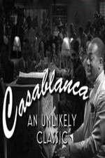 Casablanca: An Unlikely Classic 123movies