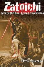 Zatoichi Meets the One Armed Swordsman 123movies