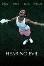 Hear No Evil 123movies