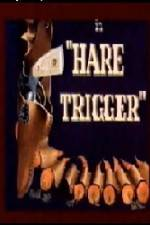 Hare Trigger 123movies