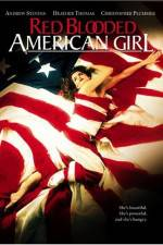 Red Blooded American Girl 123movies