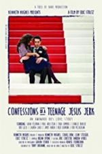 Confessions of a Teenage Jesus Jerk 123movies