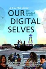 Our Digital Selves 123movies.online