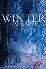 Winter Has No Sun 123movies