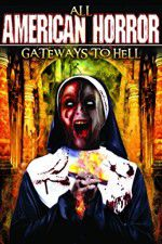All American Horror: Gateways to Hell 123movies