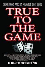 True to the Game 123moviess.online