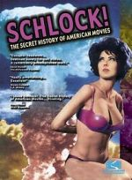 鑑賞 Schlock! The Secret History of American Movies 123movies