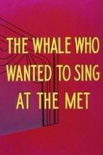 Willie the Operatic Whale 123movies