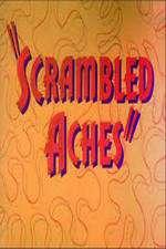 Scrambled Aches 123movies