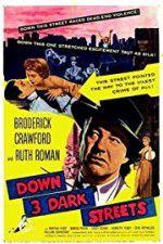 Down Three Dark Streets 123movies