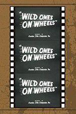 Wild Ones on Wheels 123movies