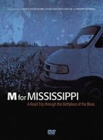 M for Mississippi: A Road Trip through the Birthplace of the Blues 123movies